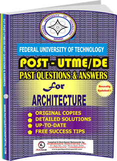FUTECH Post UTME Past Questions for ARCHITECTURE