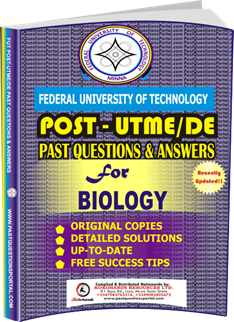 FUTECH Post UTME Past Questions for BIOLOGY