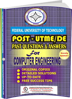 FUTECH Post UTME Past Questions for COMPUTER ENGINEERING