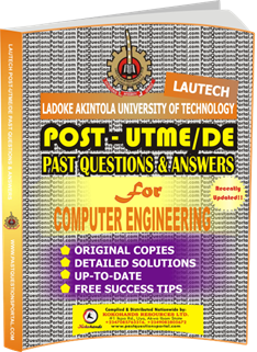 LAUTECH Post UTME Past Questions for COMPUTER ENGINEERING