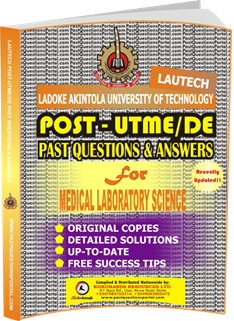LAUTECH Post UTME Past Questions for MEDICAL LABORATORY SCIENCE