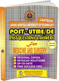 LAUTECH Post UTME Past Questions for MEDICINE AND SURGERY