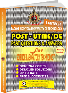 LAUTECH Post UTME Past Questions for SCIENCE LABORATORY TECHNOLOGY