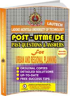 LAUTECH Post UTME Past Questions for URBAN AND REGIONAL PLANNING
