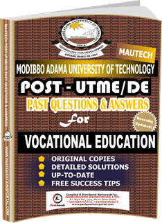 MAUTECH Post UTME Past Questions for VOCATIONAL EDUCATION