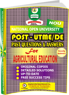 NOU Post UTME Past Questions for AGRICULTURAL EDUCATION