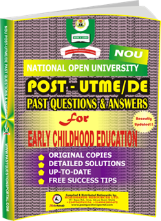 NOU Post UTME Past Questions for EARLY CHILDHOOD EDUCATION