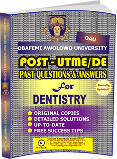 OAU Post UTME Past Questions for DENTISTRY