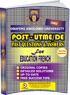 OAU Post UTME Past Questions for EDUCATION FRENCH