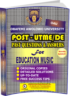 OAU Post UTME Past Questions for EDUCATION MUSIC