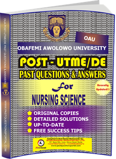 OAU Post UTME Past Questions for NURSING SCIENCE