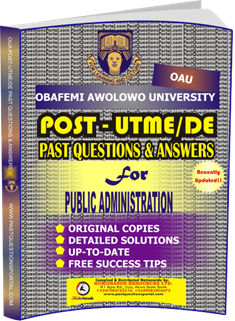 OAU Post UTME Past Questions for PUBLIC ADMINISTRATION