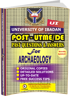 UI Post UTME Past Questions for ARCHAEOLOGY