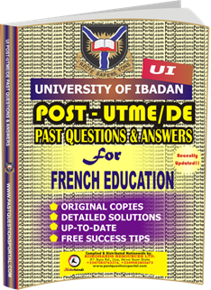 UI Post UTME Past Questions for FRENCH_EDUCATION