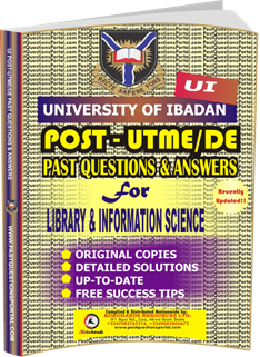 UI Post UTME Past Questions for LIBRARY INFORMATION SCIENCE