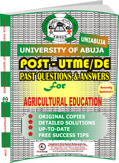 UNIABUJA Post UTME Past Questions for AGRICULTURAL EDUCATION