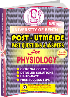 UNIBEN Past UTME Questions for PHYSIOLOGY