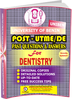 UNIBEN Post UTME Past Questions for DENTISTRY