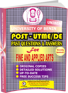 UNIBEN Post UTME Past Questions for FINE AND APPLIED ARTS