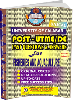 UNICAL Past UTME Questions for FISHERIES AND AQUACULTURE