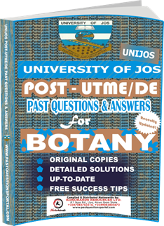 UNIJOS Past UTME Questions for BOTANY