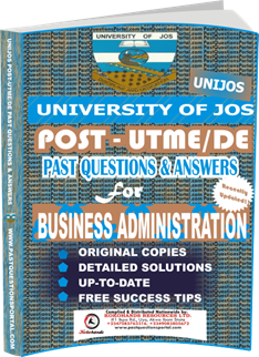 UNIJOS Past UTME Questions for BUSINESS ADMINISTRATION