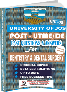 UNIJOS Past UTME Questions for DENTISTRY DENTAL SURGERY