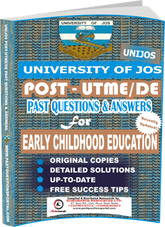 UNIJOS Past UTME Questions for EARLY CHILDHOOD EDUCATION