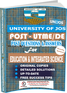 UNIJOS Past UTME Questions for EDUCATION INTEGRATED SCIENCE