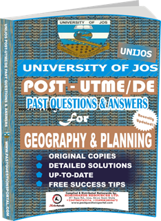 UNIJOS Past UTME Questions for GEOGRAPHY PLANNING
