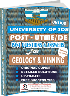 UNIJOS Past UTME Questions for GEOLOGY MINNING