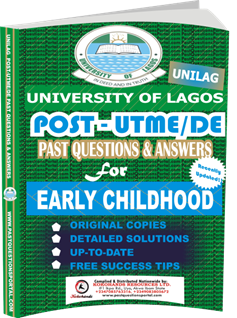 UNILAG Past UTME Questions for EARLY CHILDHOOD
