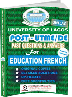 UNILAG Past UTME Questions for EDUCATION FRENCH