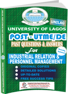 UNILAG Past UTME Questions for INDUSTRIAL RELATION PERSONNEL MANAGEMENT