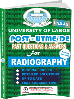 UNILAG Past UTME Questions for RADIOGRAPHY