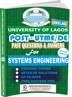 UNILAG Past UTME Questions for SYSTEMS ENGINEERING
