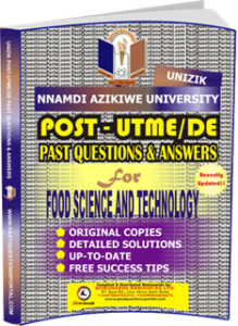 UNIZIK Past UTME Questions for FOOD SCIENCE AND TECHNOLOGY