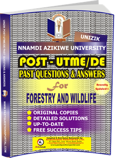 UNIZIK Past UTME Questions for FORESTRY AND WILDLIFE