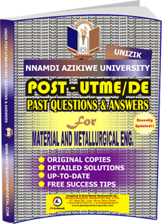 UNIZIK Past UTME Questions for MATERIAL AND METALLURGICAL ENGINEERING