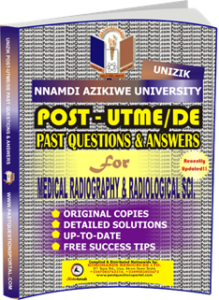 UNIZIK Past UTME Questions for MEDICAL RADIOGRAPHY RADIOLOGICAL SCIENCE