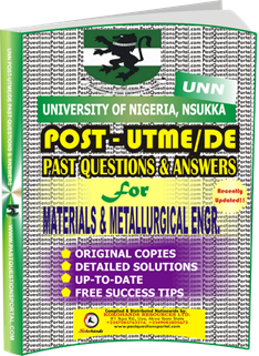 UNN Past UTME Questions for MATERIALS METALLURGICAL ENGINEERING