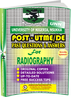 UNN Past UTME Questions for RADIOGRAPHY