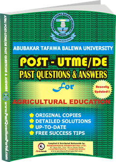 ATBU Post UTME Past Questions for AGRICULTURAL EDUCATION