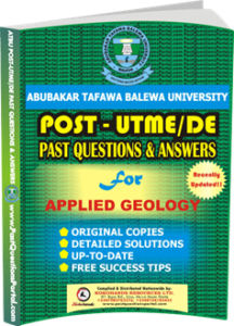 ATBU Post UTME Past Questions for APPLIED GEOLOGY