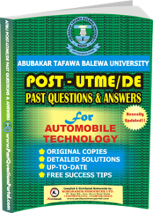 ATBU Post UTME Past Questions for AUTOMOBILE TECHNOLOGY