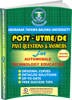 ATBU Post UTME Past Questions for AUTOMOBILE TECHNOLOGY EDUCATION