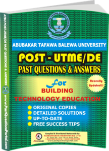 ATBU Post UTME Past Questions for Building technology Education