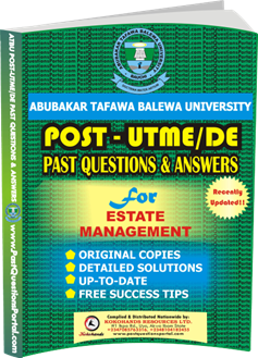 ATBU Post UTME Past Questions for ESTATE MANAGEMENT