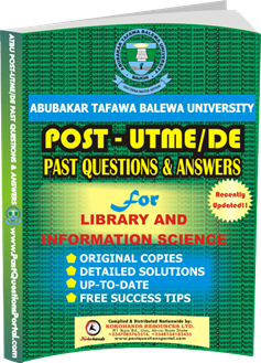 ATBU Post UTME Past Questions for Library and Information Science