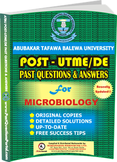 ATBU Post UTME Past Questions for MICROBIOLOGY